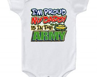 Daddy Is In The Army Baby Bodysuit