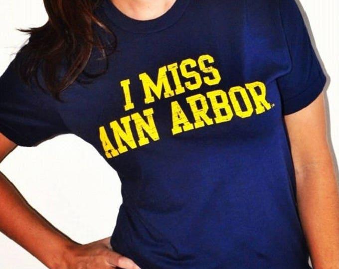 I MISS ANN ARBOR