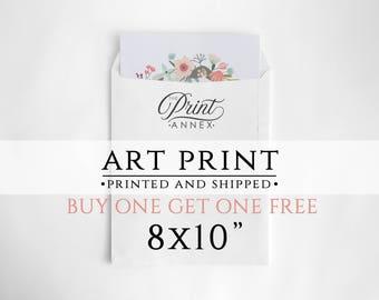 "Print And Ship - 8x10"" Art Print - Shipped Print - Printed Wall Art - Printed Digital Art - High Quality Prints - Printed Artwork - BOGO"