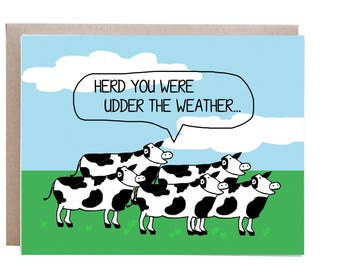 Get Well Card, Cow Card, Pun, Punny Card, Feel Better, Feel Better Soon