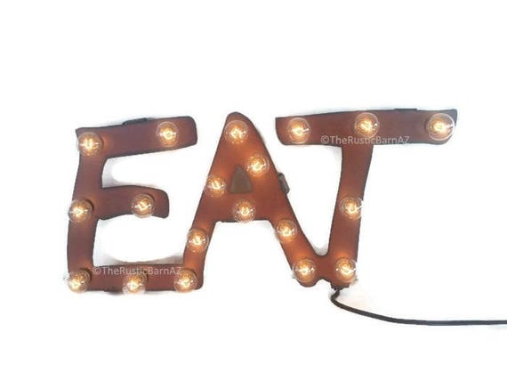EAT word MARQUEE lighted sign made of Rusted Recycled Metal Vintage Inspired