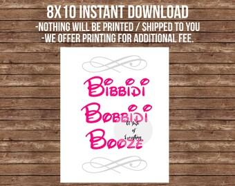 8x10 Bibbidi bobbidi booze pink gray Sign -- Printable Disney theme wedding cinderella beauty and the beast signature drink bar sign