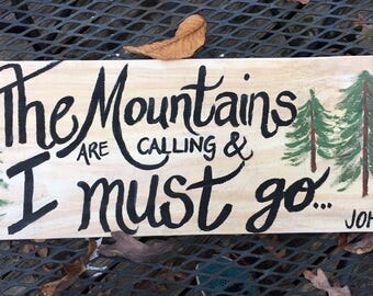 The Mountains Are Calling reclaimed wood sign (John Muir quote)