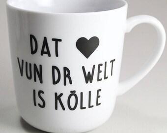 Cup dat Earft vun dr world is Kölle