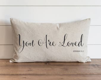 You Are Loved 16 x 26 Pillow Cover // Everyday // Throw Pillow // Accent // Faith // Wedding Gift // Gift For Them // Nursery