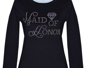 Rhinestone Maid of Honor Long Sleeve Shirt Top color blacks Size:Small To 3XL.