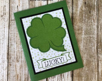 St. Patrick's Day Card, Shamrock Card, St. Patrick's Day Shamrock, St. Patrick's Day, Shamrock, Handmade Card, Die Cut, Greeting Card, Lucky