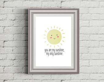 You Are My Sunshine Make Me Happy When Skies are Gray Weather Kids Printable Wall Art Poster Nursery Decor Baby Shower Gift INSTANT DOWNLOAD
