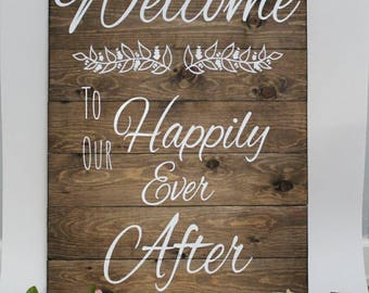 Welcome To Our Happily Ever After Sign