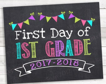 "First Day of 1st Grade, 2017-2018, First Grade Photo Prop, Pink Teal Purple 1st Grade, Chalkboard Style Background, Printable Sign, 8""x10"""