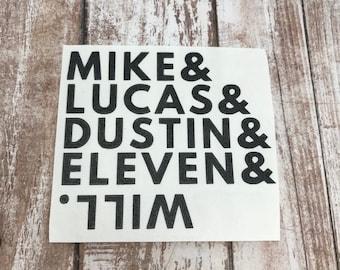 Mike LucasDustin Eleven Will Stranger Things Vinyl Decal Car Laptop Wine Glass Sticker