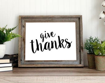 Give thanks | Christian art printable | Gratitude inspirational saying | instant download