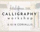 Calligraphy Workshop - February 10th in Corvallis, Oregon