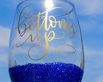 Bottoms Up, Stemless Wine Glass, Hostess Gift, Birthday Gift