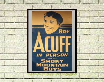 Reprint of a 50's Roy Acuff Country Music Concert Poster - Rough looking
