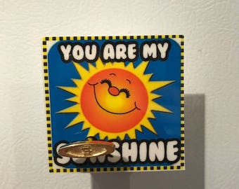 You Are My Sunshine musical magnet