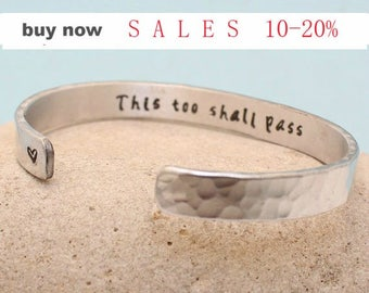 "Personalized Bracelet-""This Too Shall Pass"" - Aluminum- Hand Stamped Cuff Bracelet. Custom.. Bangle.. bulk order discount"