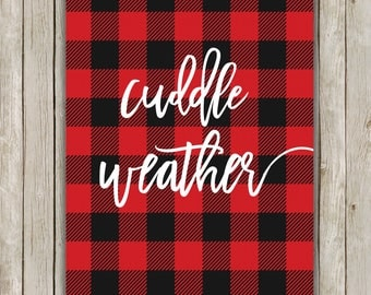 8x10 Cuddle Weather, Plaid Winter Art, Typography Art Print, Digital Art Poster, Printable Quote, Home Decor, Instant Digital Download