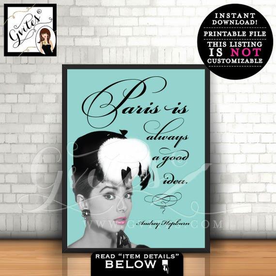 Audrey Hepburn quote poster, wall art, home decor, paris is always a good idea, turquoise blue, PRINTABLE 8x10 Instant Download, Gvites.