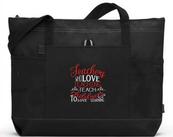 Teacher Tote Bag/ Teacher Appreciation/ Teacher Gift/ Embroidered Teachers Who Love Teaching Teach Children To Love Learning with Apple Bag