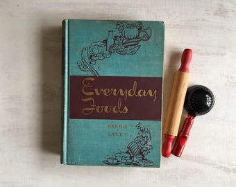 Vintage 1946 Everyday Foods Cookbook