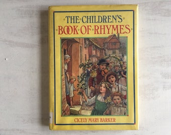The Children's Book of Rhymes by Cicely Mary Barker, 1987