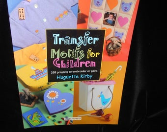 Embroidery Painting book Transfer Motifs for Children to embroider or paint by Huguette Kirby