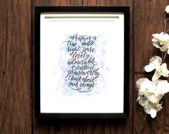 Whatever is true Christian Printable, Christian wall art, Christian gifts, Scripture wall art, Bible verse print Philippians 4 8