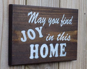 Wooden Sign, May you find JOY in this HOME, Kona brown, Made from recycled wood, 7 X 10 1/2 inches
