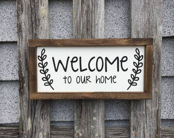 Welcome to our home wood sign decor farmhouse style