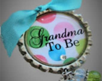 GRANDMA to be Pin..PERSONALIZED bottle caps..Perfect for baby shower gifts!!