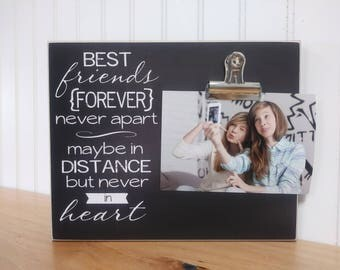 Going Away Gift, Best Friend Photo Frame, Moving Away Gift, Custom Picture Frame  {Best Friends Forever... Never Apart}  New Home Gift Idea