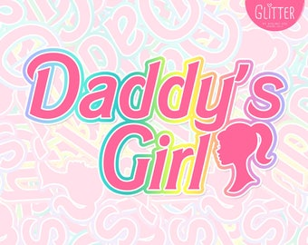 Daddy's Girl, Barbie Style Holographic Sticker