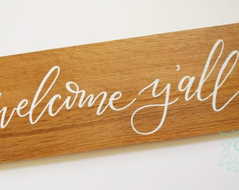 "REDUCED! / Welcome, Y'all / Salty Sunbeam SIGN SHOP / ""Faithful Variety"" Collection / Wooden Sign / Welcome Sign / THW201"