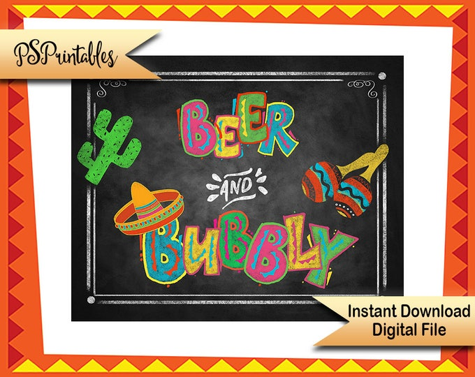 Fiesta Bar sign, Beer and Bubbly sign, beer sign, printable party sign, printable fiesta, printable wedding, DIY wedding sign wedding fiesta