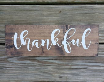 Thankful Wooden Sign, Rustic Fall Sign, Thanksgiving sign, Give Thanks Sign, Thanksgiving Decor, Autumn Sign, Housewarming Gift, Shelf Sign