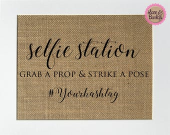 "Burlap Sign ""Selfie Station..."" CUSTOM Hashtag - Rustic Shabby Chic Vintage Wedding Decor Sign / Selfie Station / Wedding PhotoBooth"