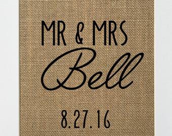 Mr & Mrs Custom Order Wedding Gift / Burlap Print / Anniversary gift / Valentines day gift / Wedding date sign / Rustic country wedding