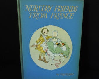 Children's Book Vintage - Nursery Friends From France - Book House For Children - Gift for Baby - Story Book 1950