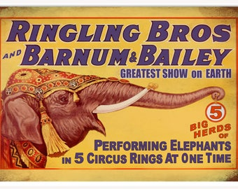 RG305 Vintage Ringling Bros And Barnum Bailey Reproduction Sign 12x18