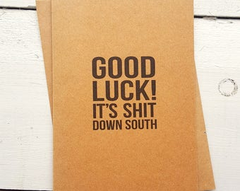 Good Luck Card - Funny Leaving Card - New Home Card - New Job Card - Moving Cards - Handmade Cards - Funny Friend Card - Best Friend Card