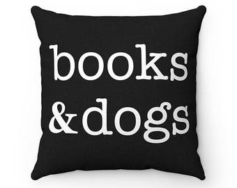 Books and Dogs Pillow, Throw Pillow Covers, Square Pillow Cases, Dog Lover Cushion Cover Case, Funny Housewarming gift
