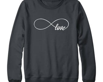 Infinity Love Shirt Infinity Sweatshirt Funny Graphic Shirt Funny Sweatshirt Oversized Jumper Sweatshirt Ladies Gift Women Sweatshirt Men
