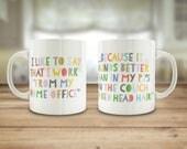 Working from home mug, Fu...