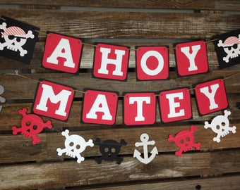 Pirate Party Ahoy Matey Banner - Photo Prop, Beach Party, Birthday Party, Under The Sea