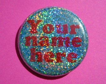 Custom holographic glitter pin, personalized gift, personalized gift for women