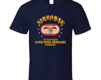 Army - 1st Bn 319th Field Artillery Rgt - Airborne W Oval T Shirt
