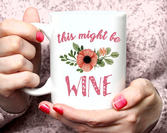 This Might be Wine Mug Funny Coffee Mug Gift for Coworker Funny Mug Looking Sharp Cactus Lover Mug Funny Gift Ideas Funny Coffee Mug 23FM