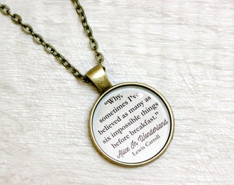 "Alice in Wonderland Quote Necklace Lewis Carroll ""Believed six impossible things before breakfast"" Literary Book Gift Jewelry Jewellery"