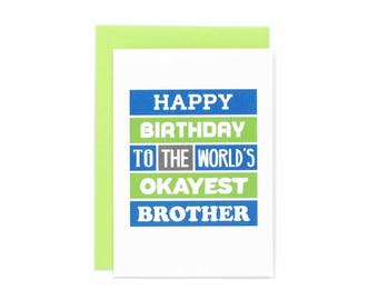 Funny Brother Card | From Sister | From Brother | Birthday Humour | Joke | For Him | Brother Birthday Greetings | Blank | SE0167A6